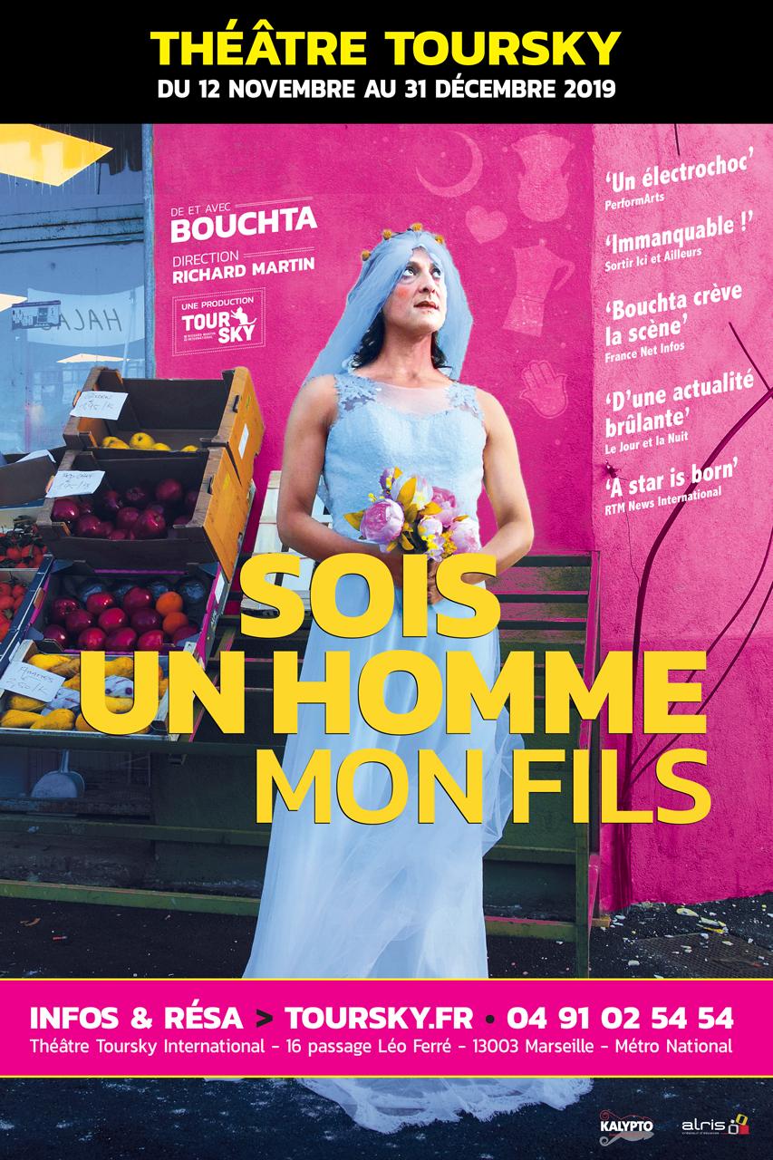 Sois Un Homme Mon Fils au Théâtre Toursky 2019