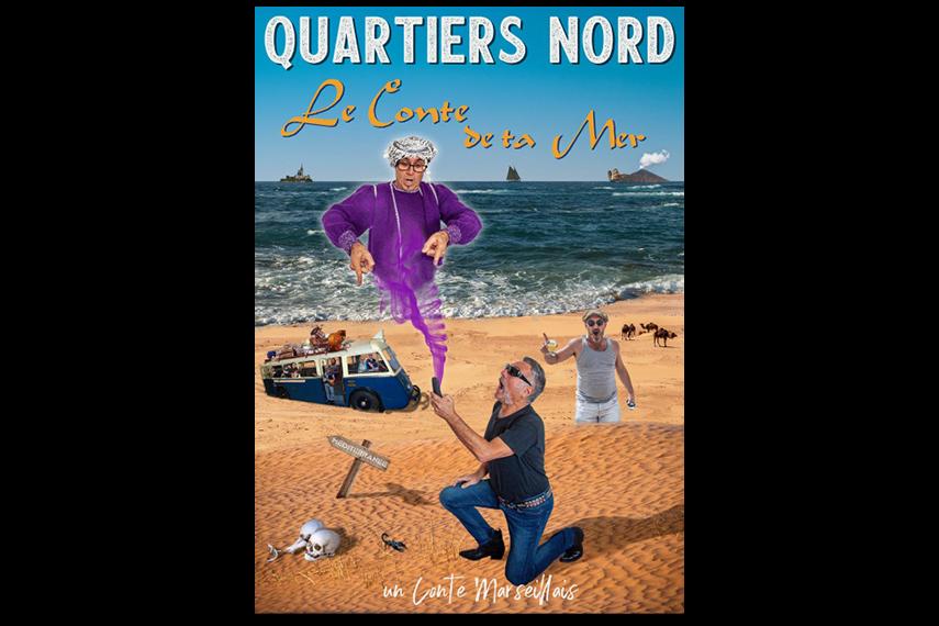Quartiers Nord - Le conte de ta Mer
